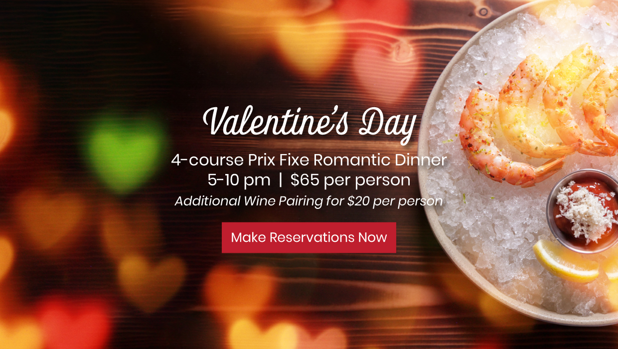 Valentines Day 4 course prix fixe dinner Make Reservations Now