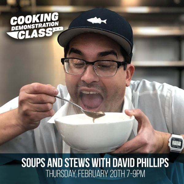 Soups and Stews with David Phillips