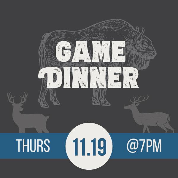 Dinner Series: Game Dinner