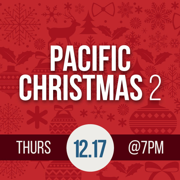 Dinner Series: Pacific Christmas 2.0